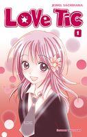 Love Tic de Jewel Sachihana, le manga favori du héros